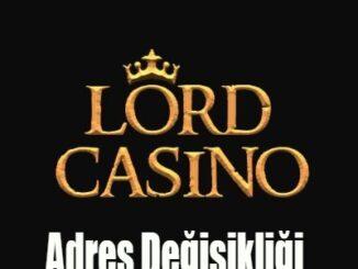 Lord Casino Adres Değişikliği