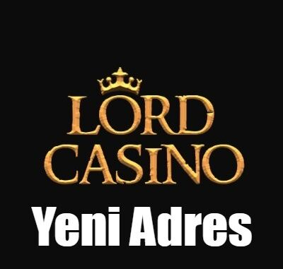 Lord casino Yeni Adres